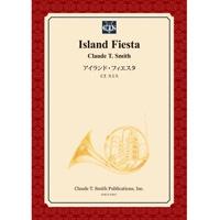 【楽譜】アイランド・フィエスタ/Island Fiesta(フルセット)