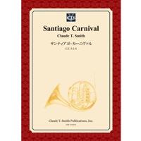 【楽譜】サンティアゴ・カーニヴァル/Santiago Carnival(フルセット)
