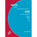 【アンサンブル楽譜 金管5重奏】OASIS(オアシス)
