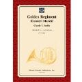 【楽譜】ゴールデン・レジメント/Golden Regiment (Concert March)(フルセット)