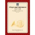【楽譜】アレグロとインテルメッツォ/Allegro and Intermezzo(フルセット)