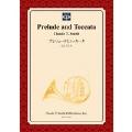 【楽譜】プレリュードとトッカータ/Prelude and Toccata(フルセット)
