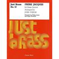 【輸入楽譜】【金管5重奏】フレール・ジャック/Frere Jacques for Brass Quintet