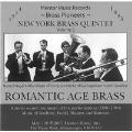 【輸入CD】ロマンティック・エイジ・ブラス/Romantic Age Brass/ニューヨーク・ブラス・クインテット【金管アンサンブル】